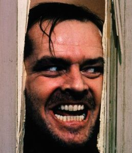 "Jack Nicholson in ""The Shining."" His character is probably along the lines of what most of us think of when the word ""psychopath"" is mentioned."